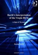 Barth's interpretation of the Virgin Birth
