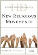 Historical dictionary of new religious movements (2nd ed.)