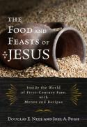 The food and feasts of Jesus