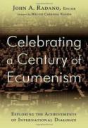 Celebrating a century of ecumenism
