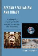Beyond secularism and Jihad?