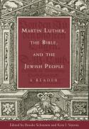 Martin Luther, the Bible, and the Jewish people