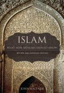 Islam : what non-Muslims should know (Rev. and exp. ed.)
