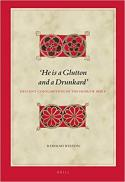 He is a glutton and a drunkard : deviant consumption in the Hebrew Bible