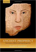 Cover Image Ancient prophecy : Near Eastern, biblical, and Greek perspectives [electronic book]