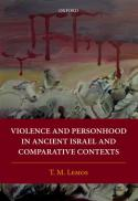 Violence and personhood in ancient Israel and comparative contexts [electronic book]