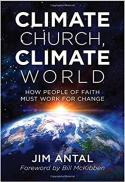 Climate church, climate world : how people of faith must work for change