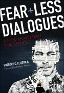 Fearless dialogues : a new movement for justice