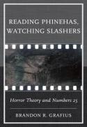 Reading Phinehas, watching slashers : horror theory and Numbers 25