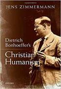 Dietrich Bonhoeffer's Christian humanism