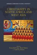 Christianity in North Africa and West Asia [e-book]