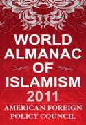 World almanac of Islamism 2011