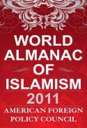 World almanac of Islamism 2011