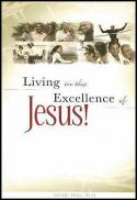 Living in the excellence of Jesus
