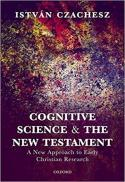 Cognitive science and the New Testament : a new approach to early Christian research