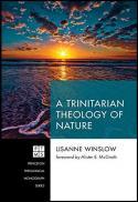 A trinitarian theology of nature