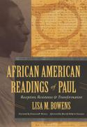 African American readings of Paul : reception, resistance, and transformation