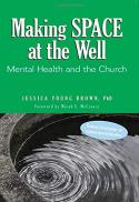 Making SPACE at the well : mental health and the church