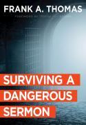 Surviving a dangerous sermon
