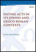 Dating Acts in its Jewish and Greco-Roman contexts