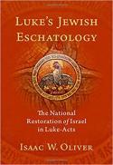 Luke's Jewish eschatology : the National Restoration of Israel in Luke-Acts