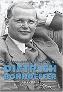 The collected sermons of Dietrich Bonhoeffer, v. 2
