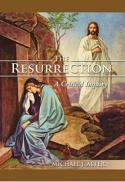 The resurrection : a critical inquiry