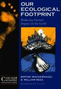 Our ecological footprint : reducing human impact on the earth