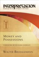 Money and possessions (Interpretation, resources for the use of Scripture in the church)