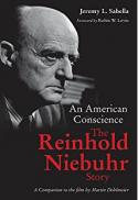 An American conscience : the Reinhold Niebuhr story