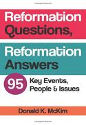 Reformation questions, Reformation answers : 95 key events, people, and issues