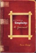 Sustaining simplicity : a journal