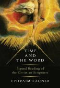 Time and the word : figural reading of the Christian scriptures