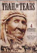 Trail of tears : a Native American documentary collection [DVD]