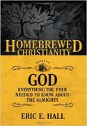 The Homebrewed Christianity guide to God : everything you ever wanted to know about the Almighty