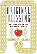 Original blessing : putting sin in its rightful place