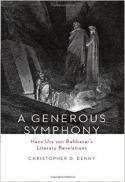 A generous symphony : Hans Urs von Balthasar's literary revelations