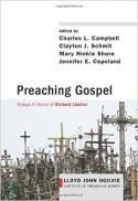 Preaching gospel : essays in honor of Richard Lischer
