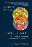 Heaven on earth : God's call to community in the book of Revelation