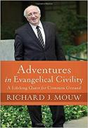 Adventures in evangelical civility : a lifelong quest for common ground