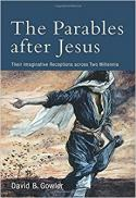 The parables after Jesus : their imaginative receptions across two millennia