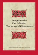 From Jesus to his first followers : continuity and discontinuity