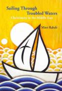 Sailing through troubled waters : Christianity in the Middle East