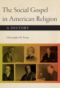 The social gospel in American religion : a history