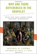Why are there differences in the gospels? what we can learn from ancient biography