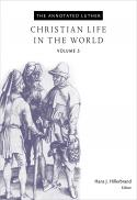 Christian life in the world (The annotated Luther ; v. 5)