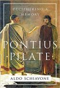 Pontius Pilate : deciphering a memory