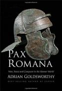 Pax Romana : war, peace, and conquest in the Roman world