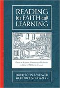 Reading for faith and learning : essays on scripture, community, & libraries in honor of M. Patrick Graham