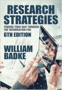 Research strategies : finding your way through the information fog (6th ed.)